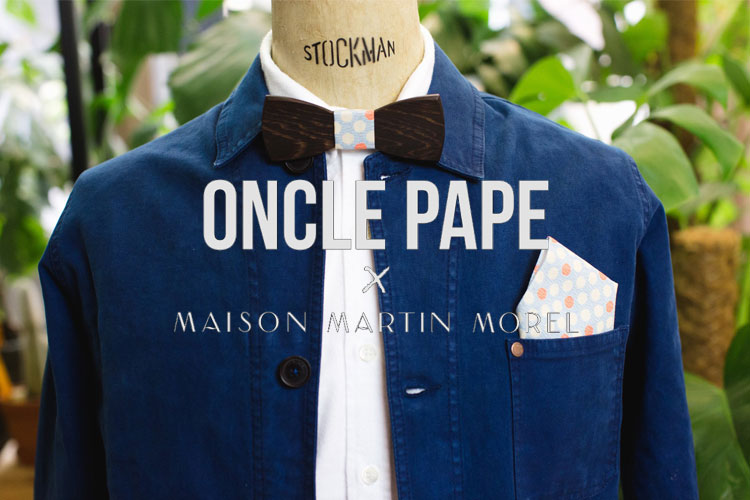 oncle pape maison martin morel noeud papillon bois st valentin collab made in france lappoms lifestyle blog