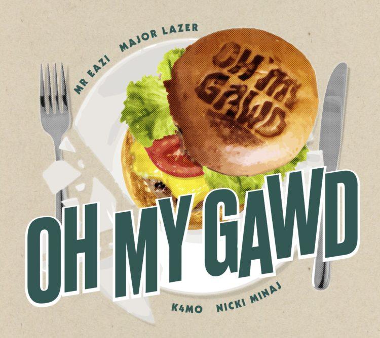 oh my gawd, Major Lazer, Nicki Minaj, bioburger, lappoms, lifestyle blog
